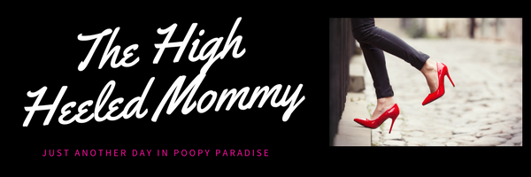 The High Heeled Mommy